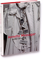 Word for Word Texts Writings and Interviews 1971 to 2005 Annette Messager